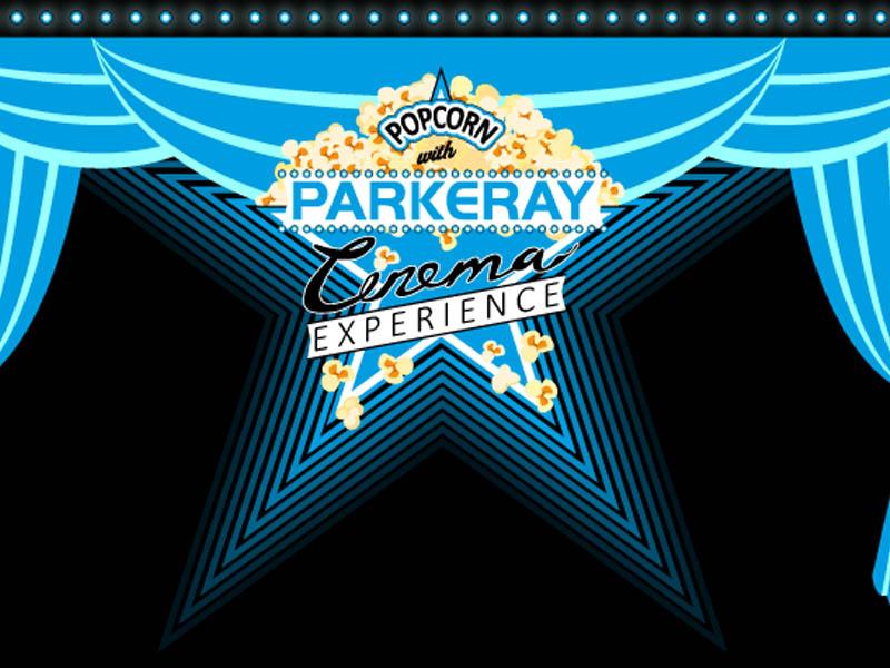 The Parkeray Cinema Experience