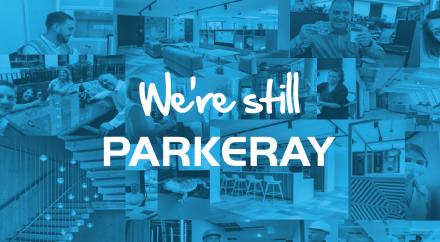 We're Still Parkeray